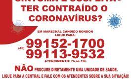 Prefeitura cria central telefônica para atender rondonenses com suspeita de coronavírus