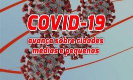 Coronavírus avança de forma acelerada aos pequenos e médios municípios, aponta pesquisa da Fiocruz
