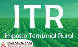 Prefeitura de Nova Santa Rosa divulga Valor do Imposto Territorial Rural – ITR