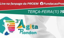 Hoje tem mais uma live do 3º Agita Rondon