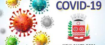 COVID-19: Administração Municipal de Nova Santa Rosa orienta população para que siga decreto estadual